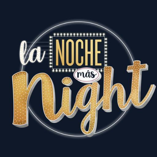 La noche más night